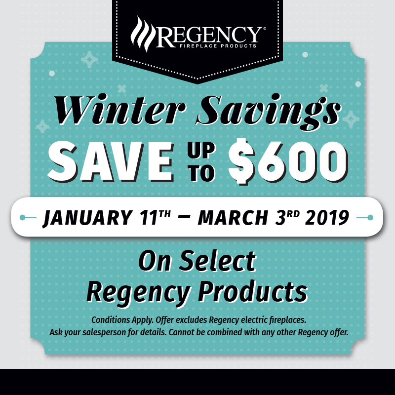 Winter savings - Save up to $600 January 11th - March 3rd 2019 - On select Regency products